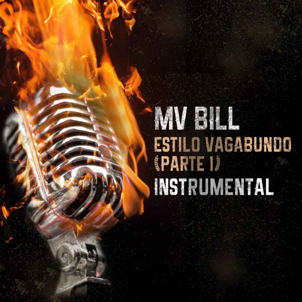 """MV Bill lança o single instrumental """"Estilo Vagabundo, PT. 1"""""""