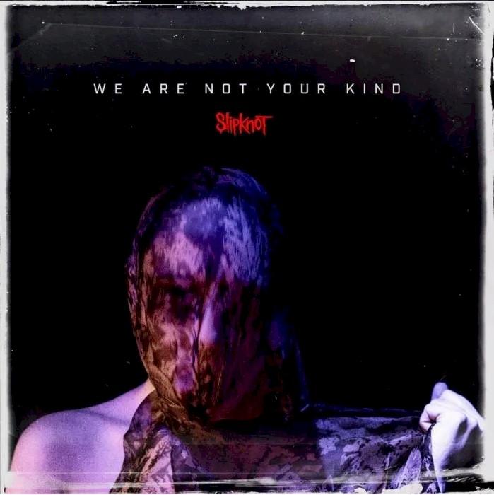 """Slipknot estreia o aguardado álbum """"We Are Not Your Kind"""""""