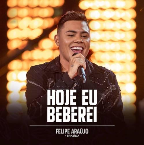 "Felipe Araújo lança seu novo single e clipe de ""Hoje eu Beberei"""
