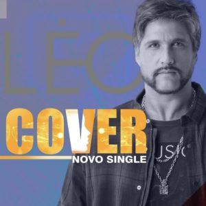 """Léo lança novo single e clipe de """"Cover"""""""