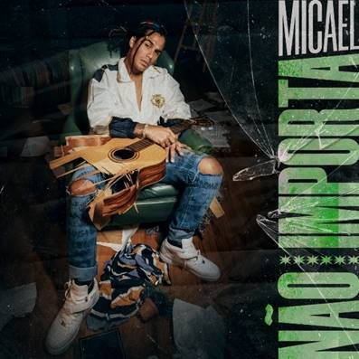 """Micael lança o novo single e clipe de """"Não Importa"""""""