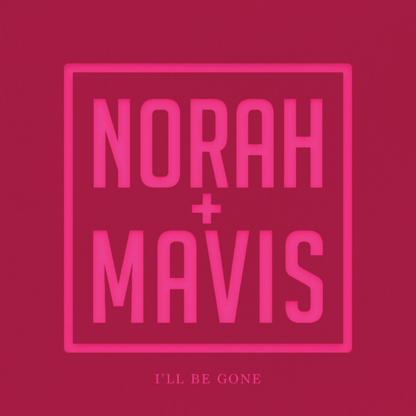 "Norah Jones se une a Mavis Staples no single ""I´ll Be Gone"""