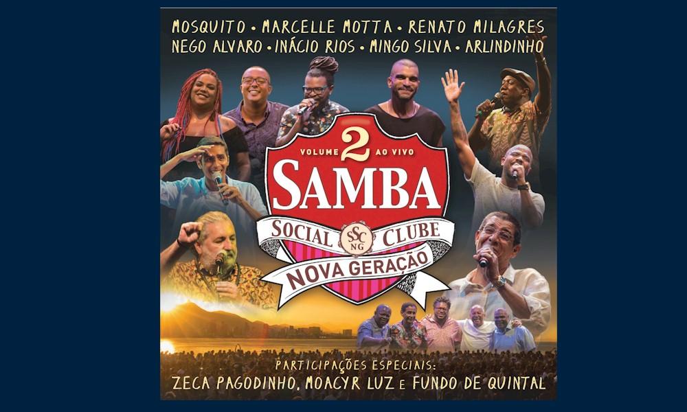 """Zeca Pagodinho e Fundo de Quintal participam do álbum """"Samba Social Clube - Volume 2"""""""
