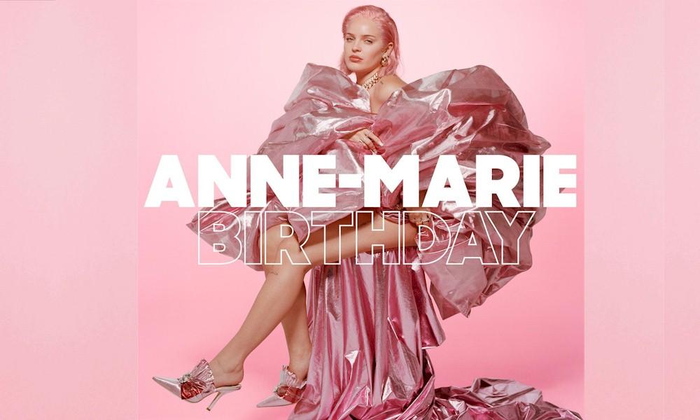"""Anne-Marie retorna com novo single """"Birthday"""""""