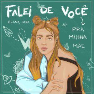 """Elana Dara incorpora rap, MPB, reggae e samba em """"Falei de Você Pra Minha Mãe"""""""