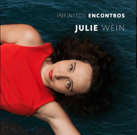 """Julie Wein lança projeto autoral """"Infinitos Encontros"""" com participação de Ed Motta"""