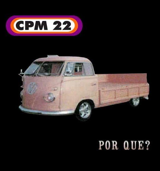 """CPM 22 relança o single """"Por quê?"""""""