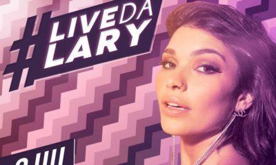 Lary apresenta grandes sucessos em sua primeira live nesta semana