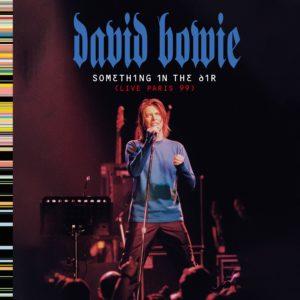"""David Bowie: álbum ao vivo """"Something in the Air"""" será lançado em agosto"""