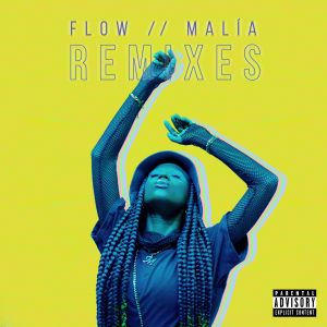 Malía lança EP com remixes de FLOW