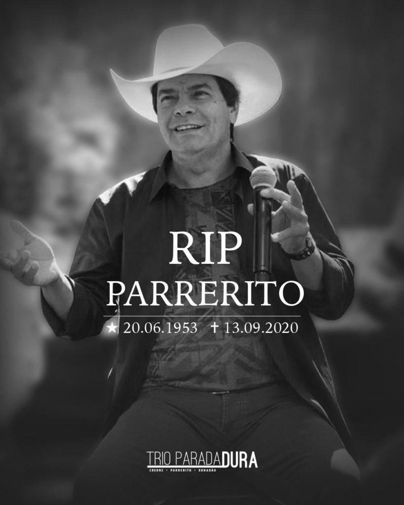 Cantor Parrerito, do Trio Parada Dura, morre aos 67 anos, vítma do coronavírus