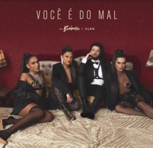 As Baías se unem à cantora Cleo na sedutora faixa