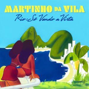 """Martinho da Vila lança novo álbum, """"Rio: Só Vendo a Vista"""""""