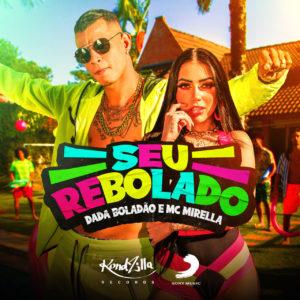 """MC Mirella e Dadá Boladão apresentam o novo single """"Seu Rebolado"""""""