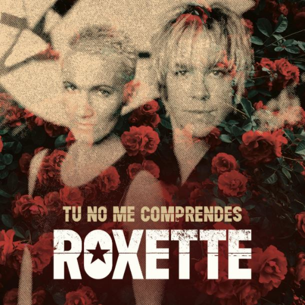 "Roxette: ouça a inédita ""Tu No Me Compreendes"""