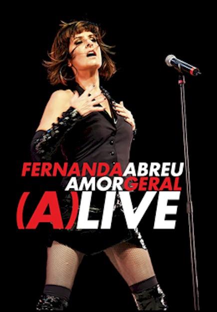 """Fernanda Abreu lança o DVD """"Amor Geral - (A)live"""" gravado no Rio de Janeiro"""
