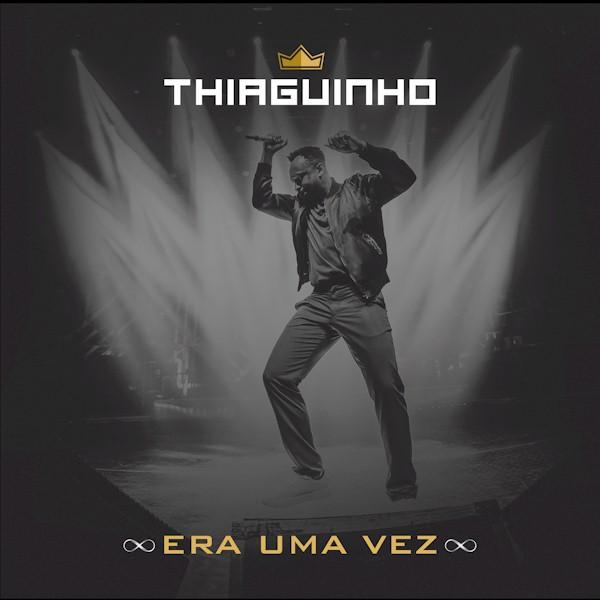 """Thiaguinho lança o single e clipe de """"Era Uma Vez"""", uma parceria com Gaab e Dudu Borges"""