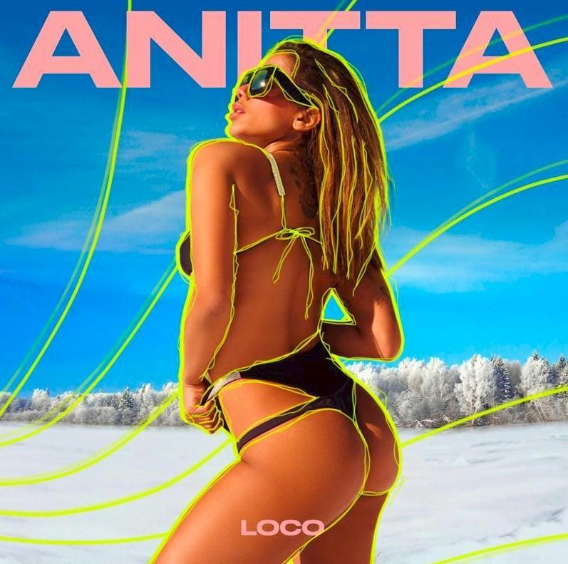 """Anitta lança o novo single """"Loco"""" faixa de """"Girl From Rio"""""""