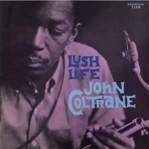 """John Coltrane: álbum clássico """"Lush Life"""" é relançado em vinil de edição limitada"""