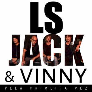 """LS Jack e Vinny lançam a balada """"Pela primeira vez"""""""