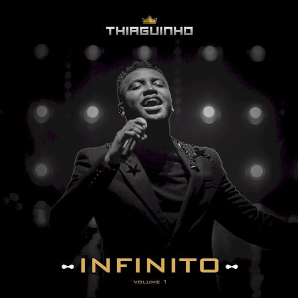 """Thiaguinho disponibiliza primeiro volume do álbum visual """"Infinito"""""""