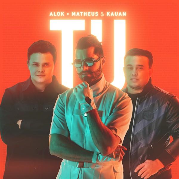 """Confira a capa de """"Tu"""", próximo lançamento de Alok com vocais de Matheus e Kauan"""