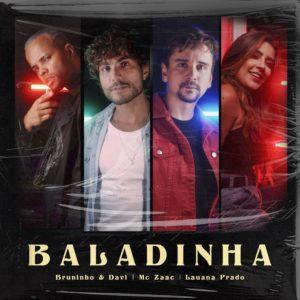 """Bruninho & Davi se unem a Lauana Prado e MC Zaac em """"Baladinha"""""""