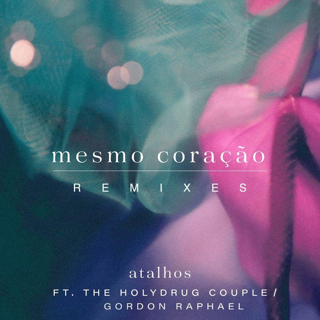 """Atalhos lança remixes de """"Mesmo Coração"""""""