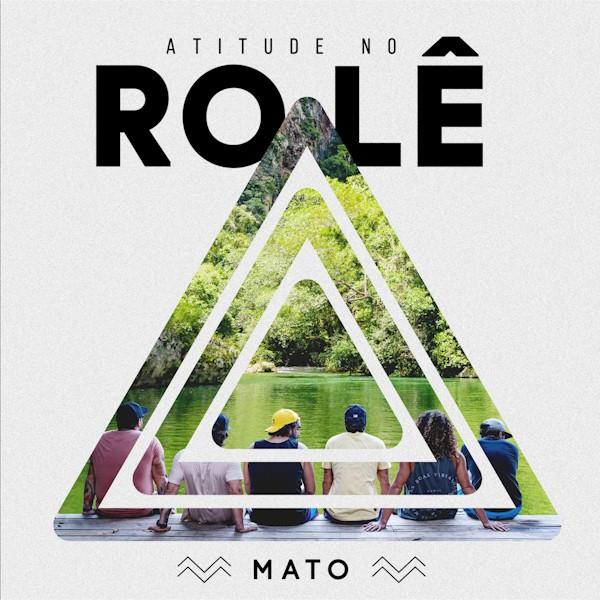 """Atitude 67 retorna as origens no EP """"Atitude no Rolê - Mato"""""""