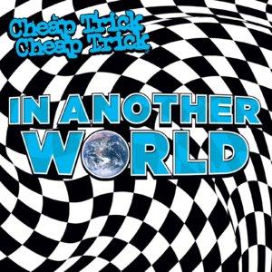 A banda Cheap Trick está de volta com o novo álbum In Another World, o vigésimo de estúdio e o primeiro desde 2017. O disco já está nas