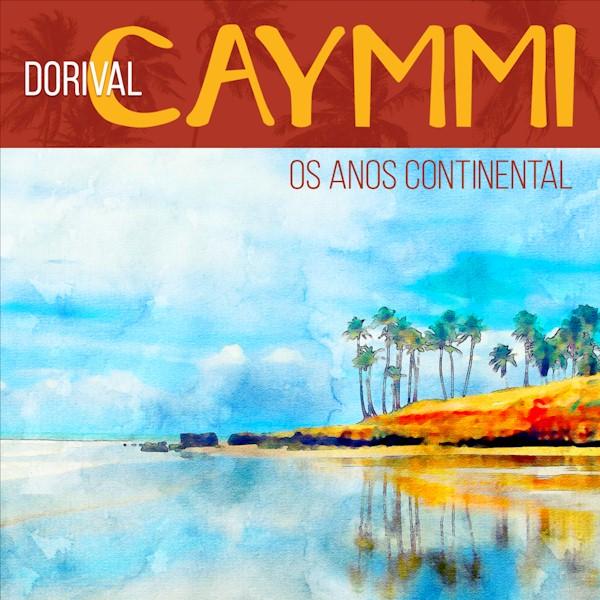 Warner lança EP de Dorival Caymmi em seus anos de Continental