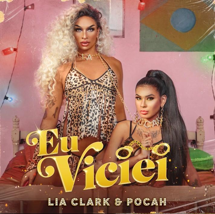 """Lia Clark e Pocah unem suas vozes em """"Eu Viciei"""""""