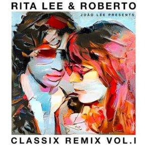 João Lee revisita obra Rita Lee e Roberto de Carvalho com novos remixes
