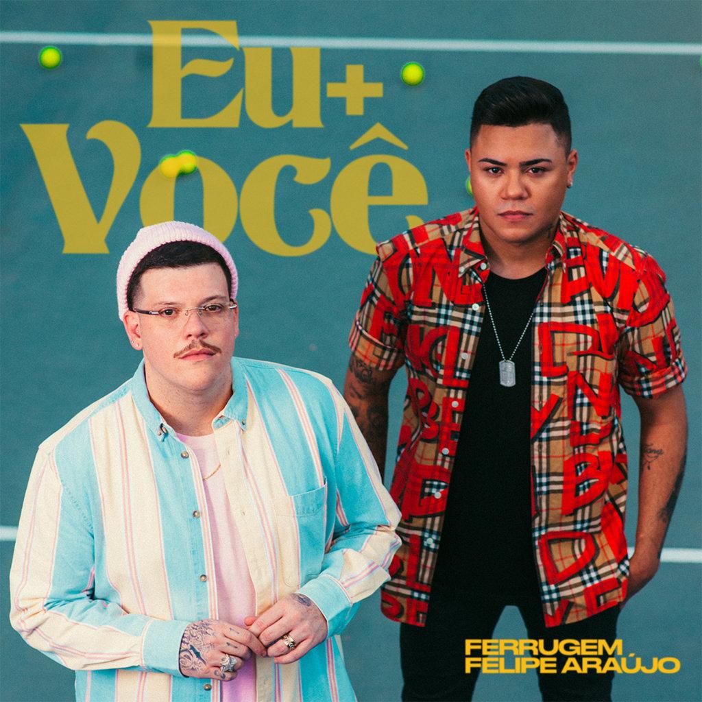"""Ferrugem se une a Felipe Araújo na faixa """"Eu+Você"""""""