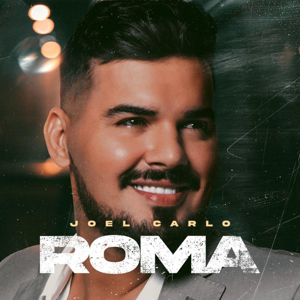 "Joel Carlo estreia na Warner com o single ""Roma"""
