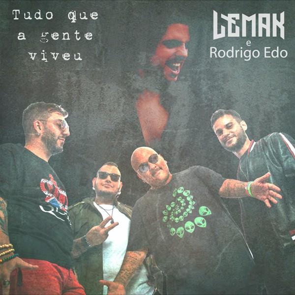 """Banda Lemak se une a Rodrigo Edo na faixa """"Tudo Que a Gente Viveu"""""""