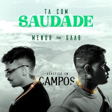 """Menor e Gaab lançam nova parceria em """"Tá Com Saudade"""""""
