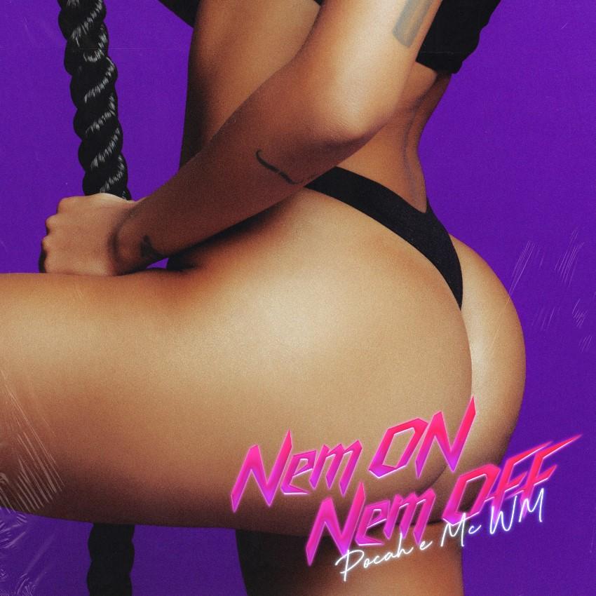 """Pocah se une a MC WM no novo single """"Nem On Nem Off"""""""