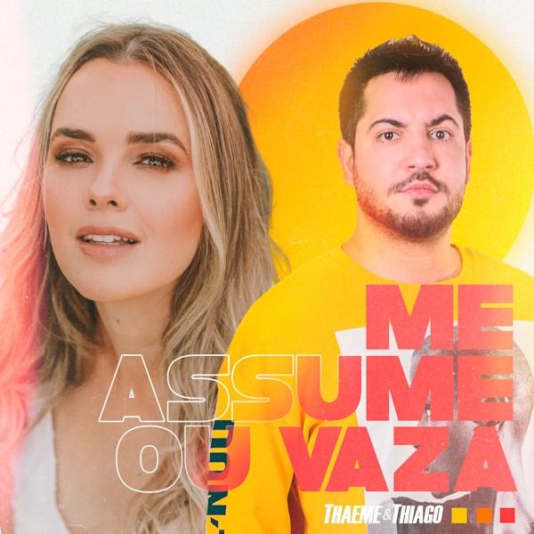 """Thaeme & Thiago lançam a inédita """"Me Assume ou Vaza"""""""