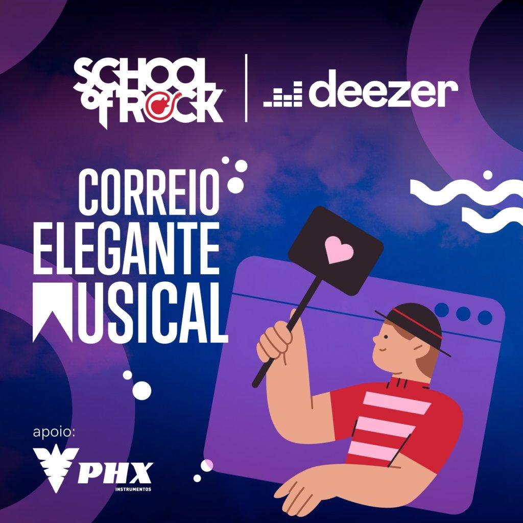 Correio Elegante Musical, elaborado pela School Of Rock e Deezer, agita o Dia dos Namorados