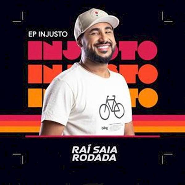 """Rai Saia Rodada anuncia seu novo EP """"Injusto"""" para esta sexta-feira"""