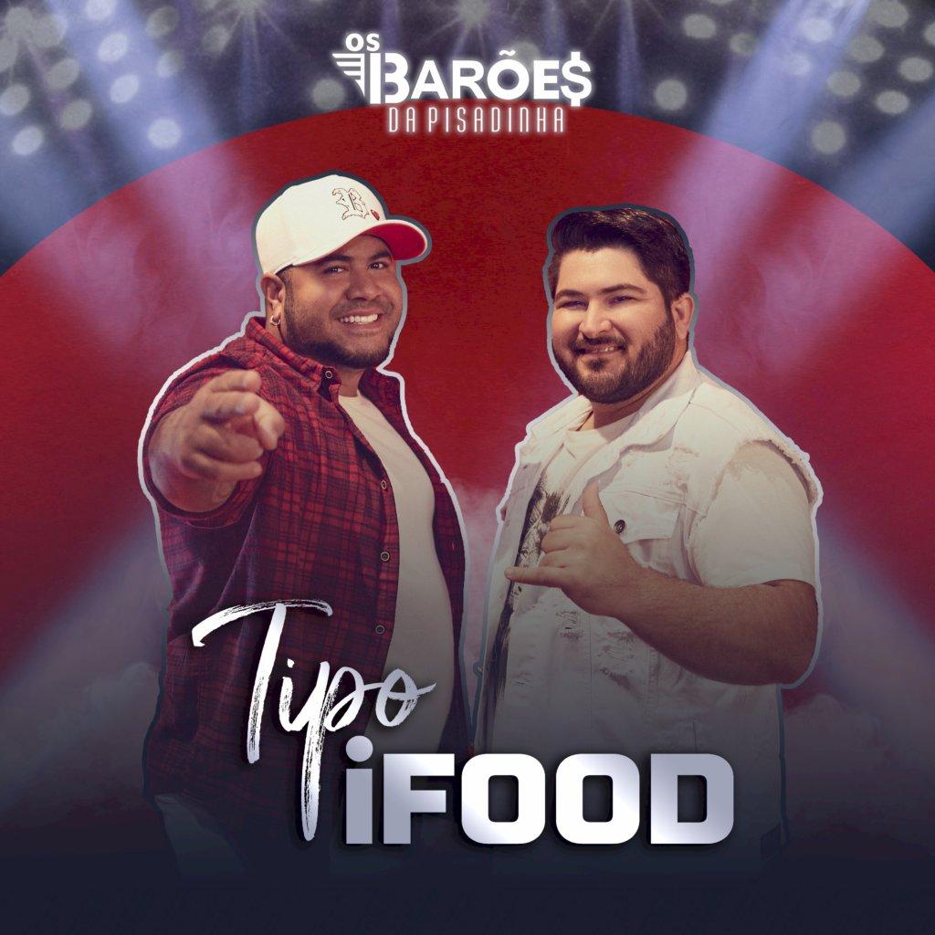 """Barões da Pisadinha e Gil do Vigor alcançam 4 milhões de views com """"Tipo iFood"""""""