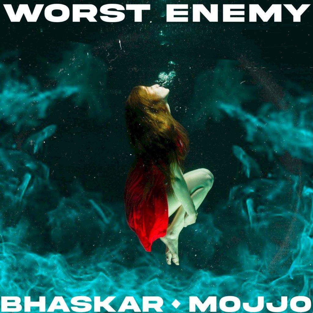 "Bhaskar se une a Mojjo na inédita faixa ""Worst Enemy"""