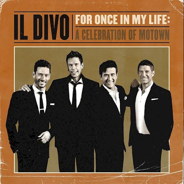 "Il Divo lança ""For Once In My Life"" com Smokey Robinson, Boyz II Men e Marvin Gaye"