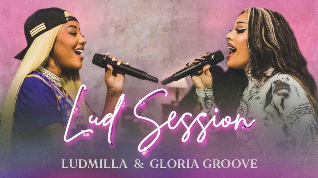 "Ludmilla e Gloria Groove se encontram em ""Lud Session"""