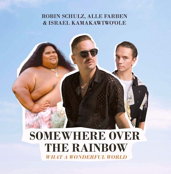 "Robin Schulz revisita ""Somewhere Over The Rainbow"" com Israel Kamakawiwo'ole"