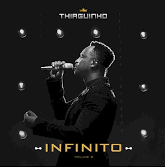 """Thiaguinho lança novo álbum visual """"Infinito Vol. 2"""""""