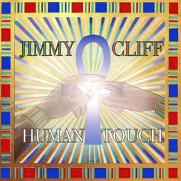 "Jimmy Cliff está de volta com o seu inédito single ""Human Touch"""
