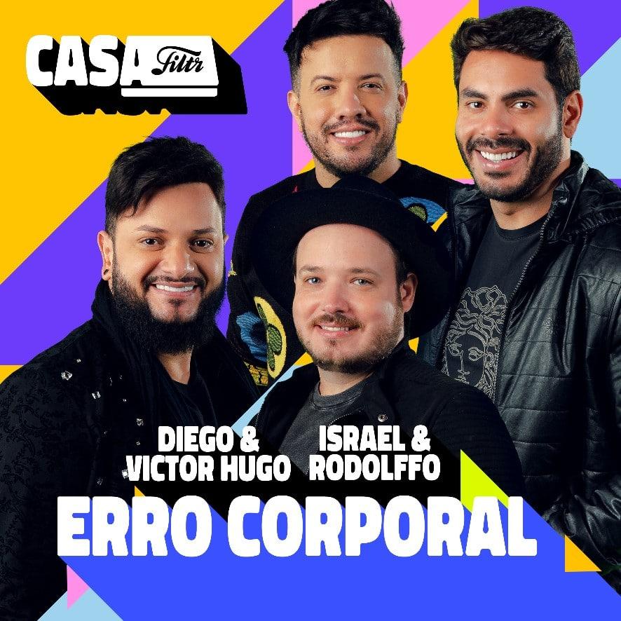 "Diego & Victor Hugo se une à dupla Israel & Rodolffo em ""Erro Corporal"""