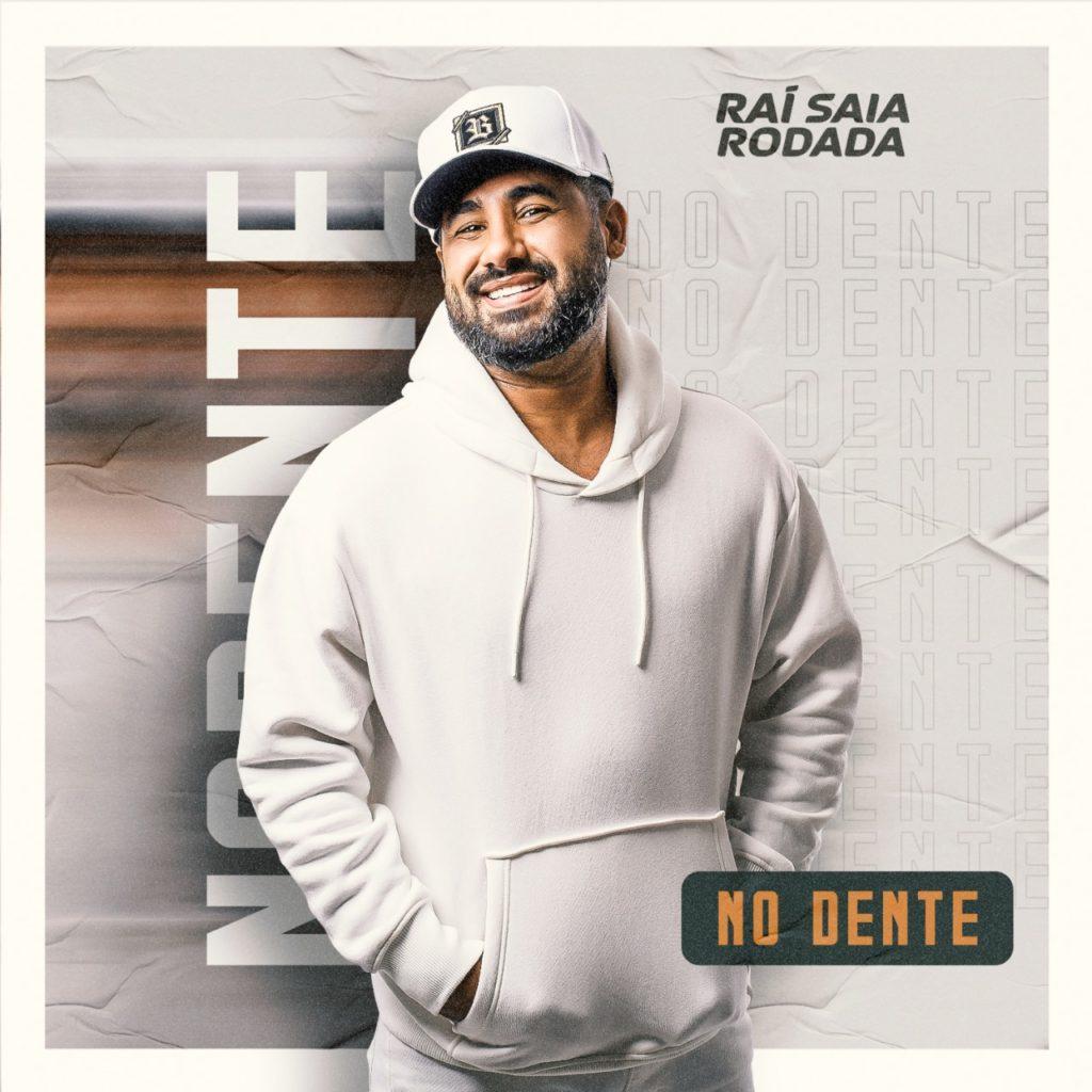 """Rai Saia Rodada lança o seu novo álbum """"No Dente"""""""